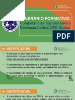 Apresentação Itinerários Formativos - nivel 1 CD 2021-1-20