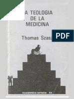 La Teologia de La Medicina - Thomas Szasz
