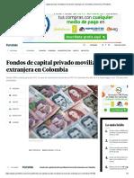(20) Fondos de Capital Privado Movilizan La Inversión Extranjera en Colombia _ Economía _ Portafolio