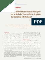 Qual a importância clínica da montagem em articulador dos modelos de gesso dos pacientes ortodônticos