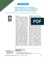 Tratamento Interdisciplinar II Estética e Distância Biológica Alternativas Ortodônticas para Remodelamento Vertical do Periodonto