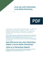 Qué Diferencia hay entre Marketing Digital y Social Media Marketing