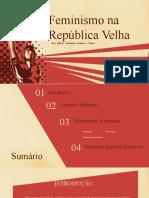 Apresentação de História ( Feminismo na República Velha)