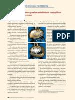 Bactérias e fungos usam aparelhos ortodônticos e ortopédicos