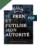Franck Kvaskoff - Je Prends Et j'Utilise Mon Autorite, 44p