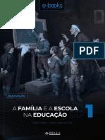 E-BOOK - A Família e a Escola Na Educação - PARTE 1