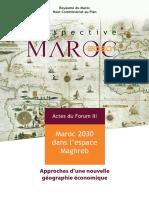 Prospective Maroc 2030_ Maroc 2030 dans l'espace Maghreb, approches d'une nouvelle géographie économique. (1)