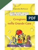 Congiura nella Grande Casa - Alessandra Bertocci