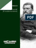 Feuerbach, Ludwig (2019) - Filosofía moral. [El eudemonismo]