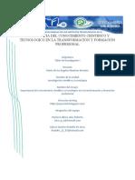 IMPORTANCIA DEL CONOCIMIENTO CIENTÍFICO Y TECNOLÓGICO EN LA TRANSFORMACIÓN Y FORMACIÓN PROFESIONAL