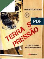 TERRA SOB PRESSÃO