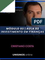 Grandes Investimentos Cristiano Costa