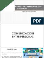 LA COMUNICACIÓN COMO HERRAMIENTA DE LIDERAZGO