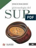 Una epistemología del sur la reinvención del conocimiento y la emancipación social - Boaventura de Sousa Santos