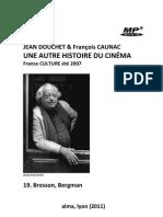 DOUCHET, Jean & François CAUNAC • Une autre histoire du cinéma (France Culture, 2007) • 19. Bresson, Bergman (+mp3)