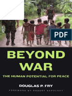 Beyond War the Human Potential for Peace Feb 2007