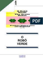 O Robô Verde (The Green Robot)