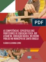 AS COMPETÊNCIAS ESPECÍFICAS DOS PROFESSORES DE EDUCAÇÃO FÍSICA QUE ATUAM NA EDUCAÇÃO BÁSICA NO ENSINO PÚBLICO NO MUNICÍPIO DE SANTO ÂNGELO