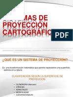 SISTEMAS DE PROYECCIÓN CARTOGRÁFICA