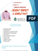 3º Ano - Present Perfect X Simple Past