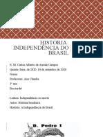 História independencia do brasil