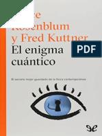 El enigma cuántico by Bruce Rosenblum  Fred Kuttner (z-lib.org).epub