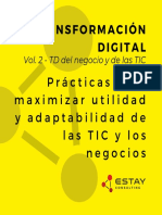 Transformación Digital del negocio y de las TIC - Prácticas para maximizar utilidad y adaptabilidad de las TIC y los negocios.
