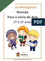 ATIVIDADE DE REVISÃO PARA O INÍCIO DAS AULAS 1º E 2º ANOS