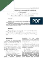 Galvele, J. Materiales, tecnología y humanidad