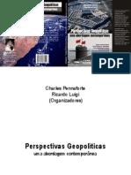 Perspectivas Geopolíticas - Ricardo Luigi & Charles Pennaforte
