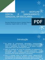 CONTROLE DO BIOFILME DENTAL E SANGRAMENTO GENGIVAL EM