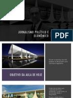 Jornalismo Político e Econômico - Aula 03 e 04 - Os três poderes