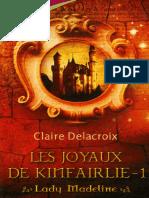Delacroix,Claire-[Les Joyaux De Kinfairlie-1]Lady Madeline(2005).French.ebook.AlexandriZ