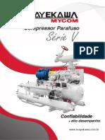 Compressor Parafuso. Série V. alto desempenho. www.mayekawa.com.br