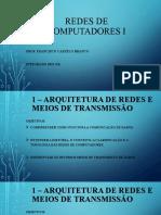 REDES de COMPUTADORES I - Unidade 2 Arquitetura de Redes