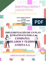 Trabajo Final - Diapositivas - Plan Estratégico Hilados y Tejidos Andina S.A - Planeación y Organización