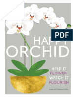 Sara Rittershausen. Peter Bull, Peter Anderson - Happy Orchid _ Help It Flower, Watch It Flourish-DK Publishing (2019)