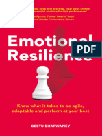 Emotional Resilience Know What it Takes to be Agile, Adaptable  Perform at Your Best by Geetu Bharwaney (z-lib.org)