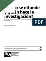 5 - Cómo se difunde y quién hace la investigación