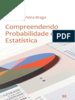 Compreendendo Probabilidade e Estatística - Braga