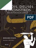Herois, Deuses e Monstros - Bernard Evslin