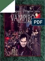 Personagens Prontos Para Vampiro a Mascara Edição de Aniversário de 20 Anos
