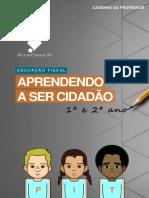 EDUCAÇÃO FISCAL - APRENDENDO A SER CIDADÃO - 1º E 2º ANO - CADERNO DO PROFESSOR
