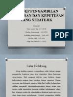 PPT Kel.2 (Konsep Pengambilan Kep & Kep. Stratejik