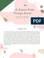 Anisa Nur Wahyuni_D-III Gizi_Studi Kasus Pada Tenaga Kerja