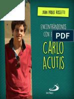 Encontr_ndonos Con El Beato Carlo Acutis