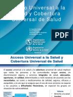 Acceso y Cobertura Universal en Salud - Presentación - OPM-2014