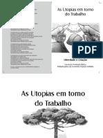 As utopias em torno do trabalho - liberdade e criação