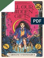 All Our Hidden Gifts by Caroline O'Donoghue Chapter Sampler