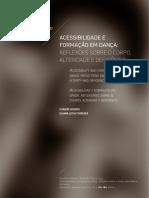 Acessibilidade e Formação em Dança - reflexões sobre o corpo, alteridade e deficiência.